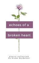 Echoes of A Broken Heart Pdf/ePub eBook
