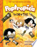 The End of Time  Poptropica Book 4