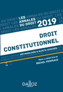Annales Droit constitutionnel 2019. Méthodologie & sujets corrigés