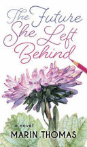 Pdf The Future She Left Behind