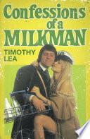 Confessions of a Milkman  Confessions  Book 16