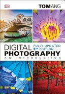 Digital Photography an Introduction