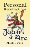 Personal Recollections of Joan of Arc Pdf/ePub eBook