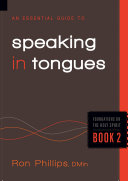 An Essential Guide to Speaking in Tongues
