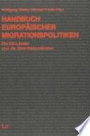 Handbuch Europäischer Migrationspolitiken. 2., aktualisierte und erweiterte Auflage