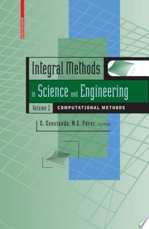 Download Integral Methods in Science and Engineering, Volume 2 Free PDF Books - Free PDF