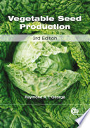 """Vegetable Seed Production"" by Raymond A. T. George"