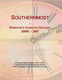 Southernmost  Webster s Timeline History  200 BC 2007 Book
