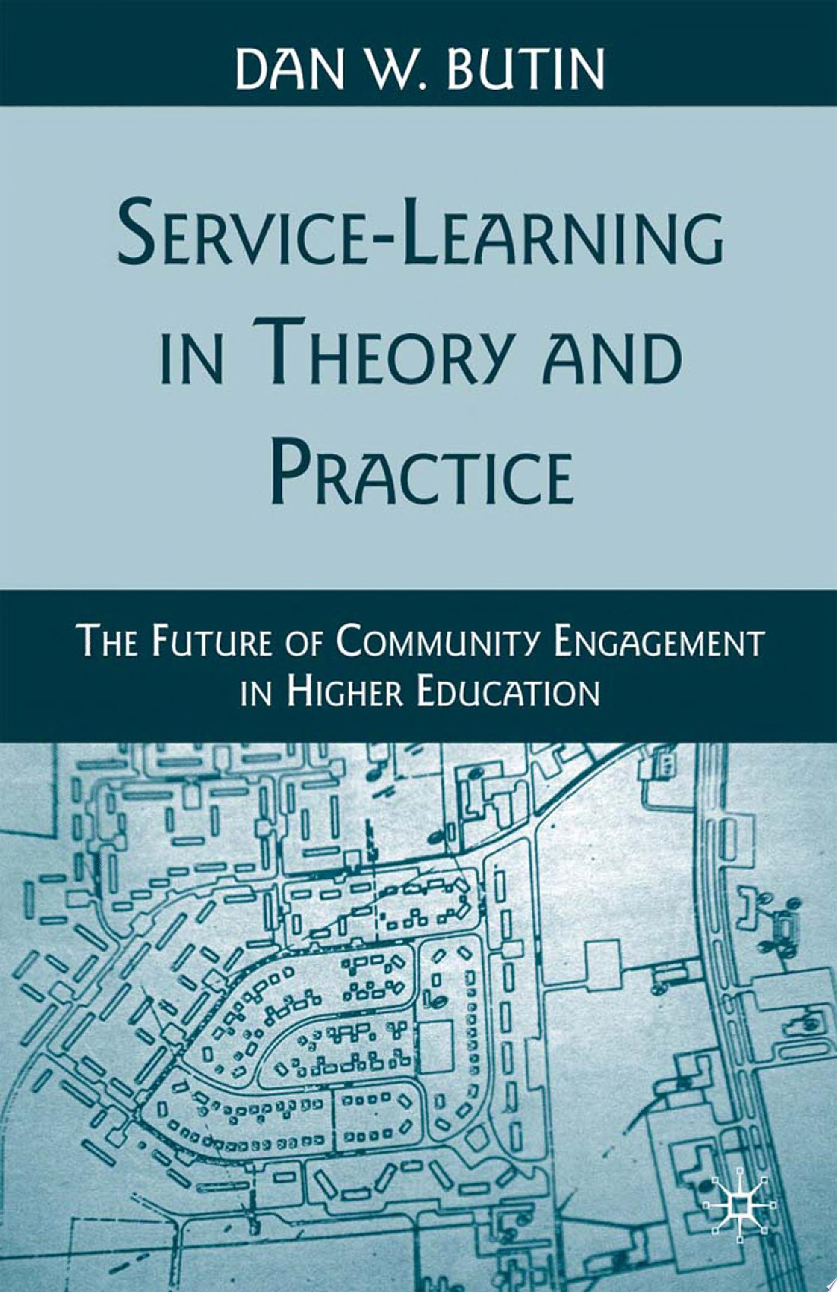 Service Learning in Theory and Practice