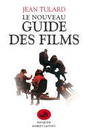 Le Nouveau guide des films - Intégrale [Pdf/ePub] eBook
