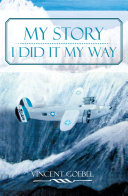 MY STORY:I DID IT MY WAY