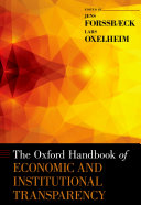The Oxford Handbook of Economic and Institutional Transparency
