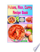 Pulses, Rice, Curry Recipe Book