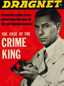 Dragnet: The Case of the Crime King Pdf