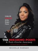 The Breaking Point: A Full-Circle Journey, Workbook & Journal Pdf/ePub eBook