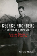 George Rochberg  American Composer