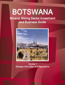 Botswana Mineral   Mining Sector Investment and Business Guide