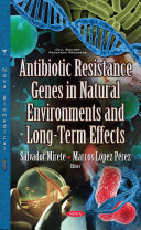 Antibiotic Resistance Genes in Natural Environments and Long-term Effects