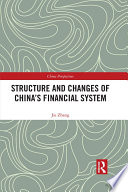 Structure and Changes of China   s Financial System