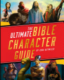The Ultimate Bible Character Guide [Pdf/ePub] eBook