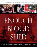Enough Blood Shed