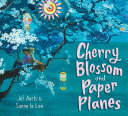 Cherry Blossom and Paper Planes Book PDF