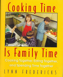 Cooking Time is Family Time