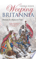 Weeping Britannia : portrait of a nation in tears