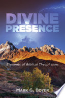 Divine Presence  : Elements of Biblical Theophanies