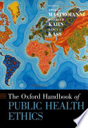 The Oxford Handbook of Public Health Ethics