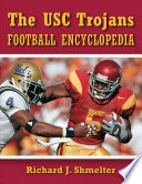 Read Online The USC Trojans Football Encyclopedia For Free