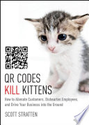 QR Codes Kill Kittens