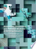 Biomarkers, Diagnostics and Precision Medicine in the Drug Industry