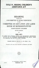Title IV  Missing Children s Assistance Act Book