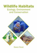 Wildlife Habitats Ecology Environment And Conservation