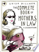 The Complete Book of Mothers in Law