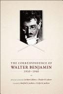 Pdf The Correspondence of Walter Benjamin, 1910-1940