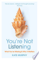 You Re Not Listening Book