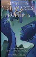 Mystics, Visionaries, and Prophets Pdf/ePub eBook