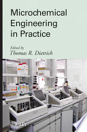 Microchemical Engineering In Practice Book PDF