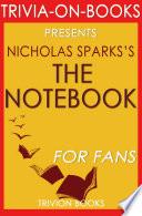 The Notebook  A Novel By Nicholas Sparks  Trivia On Books