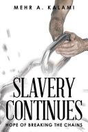 SLAVERY CONTINUES Pdf/ePub eBook