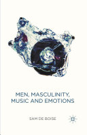 Pdf Men, Masculinity, Music and Emotions Telecharger