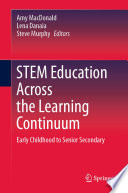 Stem Education Across The Learning Continuum