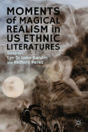 Moments of Magical Realism in US Ethnic Literatures Pdf/ePub eBook