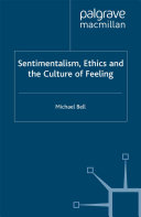 Sentimentalism  Ethics and the Culture of Feeling