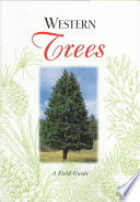 Western Trees  : A Field Guide