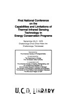 First National Conference on the Capabilities and Limitations of Thermal Infrared Sensing Technology in Energy Conservation Programs
