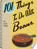 101 Things To Do With Beans Book