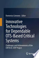 Innovative Technologies for Dependable OTS Based Critical Systems